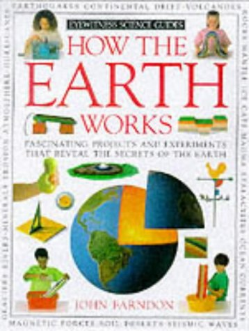 9780751308303: How the Earth Works (How it works)