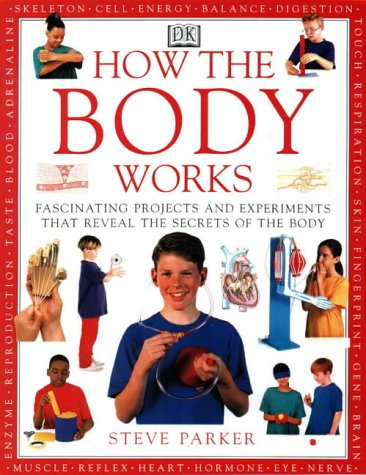 9780751308334: How the Body Works (How it works)