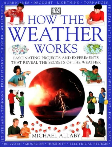 9780751308341: How Weather Works