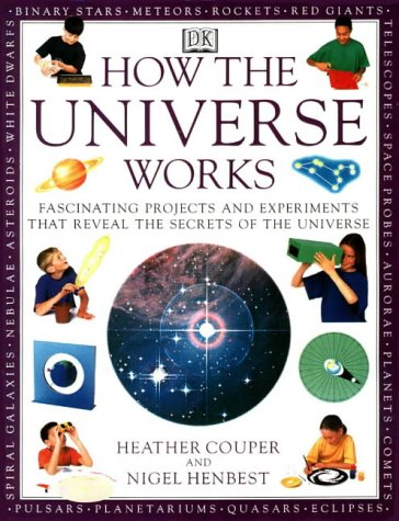 How the Universe Works (How It Works): Couper, Heather