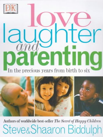 9780751308518: Love, Laughter and Parenting