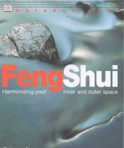 9780751308648: Feng Shui: Harmonizing Your Inner and Outer Space