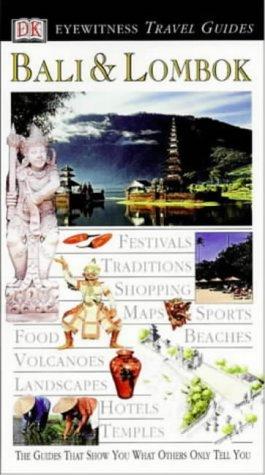 9780751308921: DK Eyewitness Travel Guide: Bali & Lombok [Idioma Inglés]