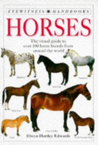 9780751310085: Horses (Eyewitness Handbooks)