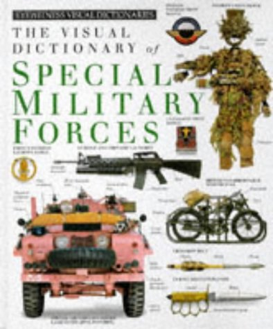 9780751310139: Visual Dictionary of Special Military Forces (Eyewitness Visual Dictionaries)