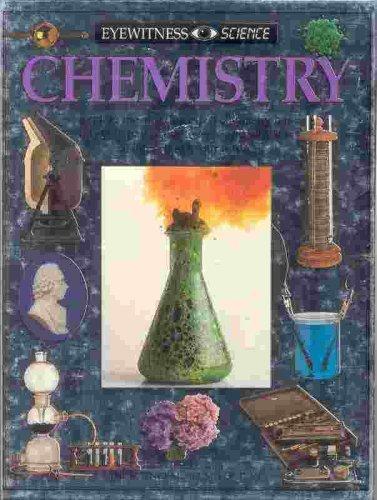 Chemistry (Eyewitness Science): Newmark, Ann
