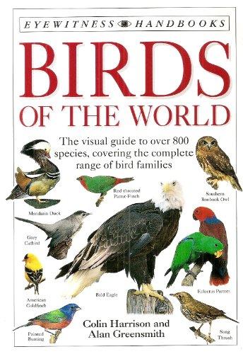 9780751310337: Birds of the World (Eyewitness Handbooks)
