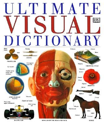 9780751310504: The Dorling Kindersley Ultimate Visual Dictionary