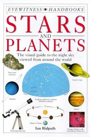 Stars and Planets (Eyewitness Handbooks): Ridpath, Ian