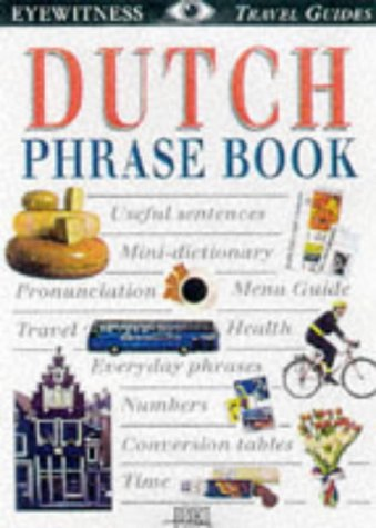 9780751310870: Dutch (Eyewitness Travel Guides Phrase Books)