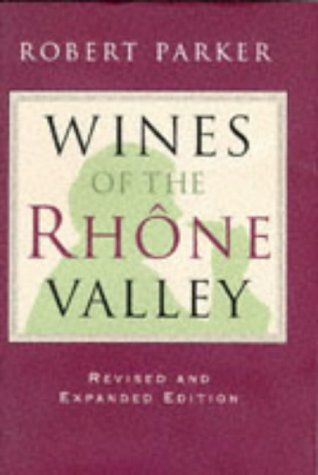9780751310948: Wines of the Rhone Valley