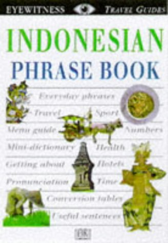 9780751310979: Indonesian (Eyewitness Travel Guides Phrase Books)