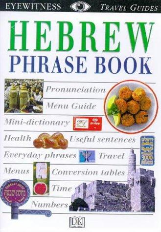 Hebrew (Eyewitness Travel Guides Phrase Books): Dorling Kindersley