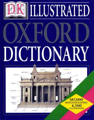 9780751311105: DK Illustrated Oxford Dictionary