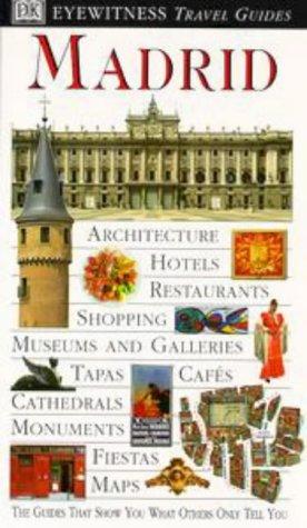 9780751311174: Madrid (DK Eyewitness Travel Guide)