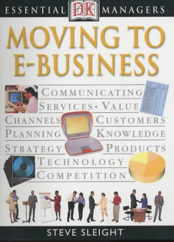 9780751312157: Moving to E-Business (Essential Managers)