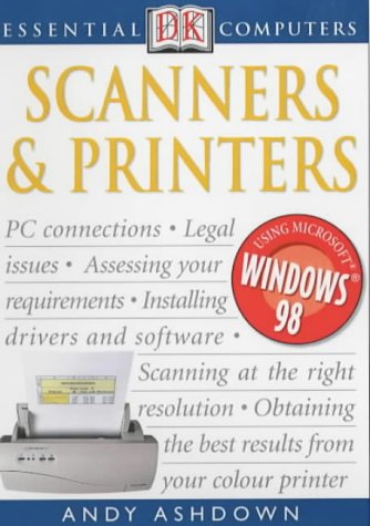9780751313024: DK Essential Computers: Scanners and Printers (DK Essential Computers)