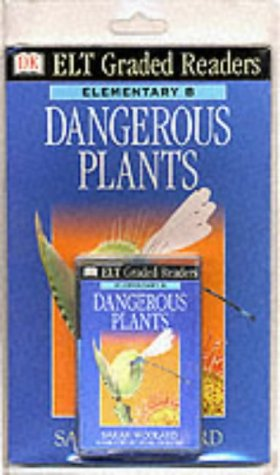 9780751313246: Dk ELT Graded Readers: Dangerous Plants (Book & Audio C: Dangerous Plants (Book & Audio C: Dangerous Plants (Book & Audio C (Elt Readers Book & Tape)