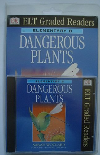 9780751313444: Dk ELT Graded Readers: Dangerous Plants (Book & Audio C: Dangerous Plants (Book & Audio C: Dangerous Plants (Book & Audio C (Elt Readers)