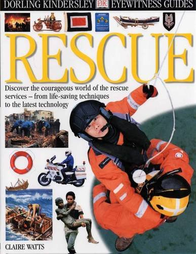 9780751313642: E/W GUIDE: 115 RESCUE (Eyewitness Guides)