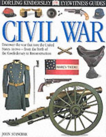 9780751313659: E/W GUIDE: 114 CIVIL WAR (Eyewitness Guides)