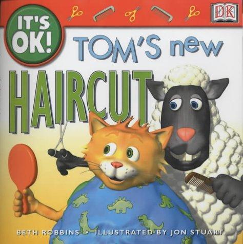 9780751314441: Tom's New Haircut (It's OK!)