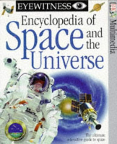 9780751315370: Eyewitness Encyclopedia of Space and the Universe