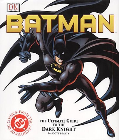 9780751320657: Batman: The Ultimate Guide to the Dark Knight