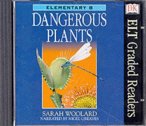 9780751320855: ELT Graded Readers:  Dangerous Plants CD: Dangerous Plants (Audio CD): Dangerous Plants (ELT Readers)