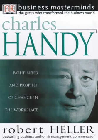 9780751321630: Charles Handy (Business Masterminds)