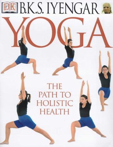 9780751321678: Yoga: Path to Holistic Health: the Path to Holistic Health
