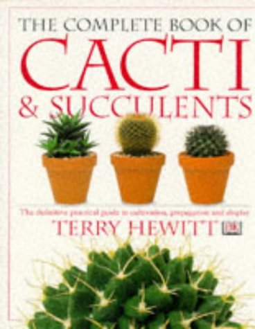 9780751324198: The Complete Book of Cacti and Succulents