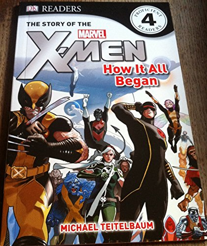 "9780751327038: The Story of the ""X-men"": Level 4: How it All Began (""X-men"" Readers)"