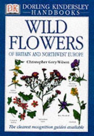 9780751327564: Wild Flowers of Britain and Northwest Europe (DK Handbooks)