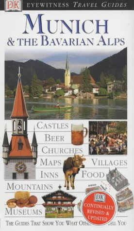 9780751327748: Munich and the Bavarian Alps (DK Eyewitness Travel Guide)