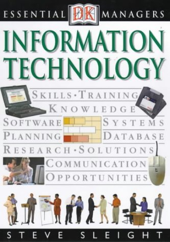 9780751327885: Information Technology (Essential Managers)
