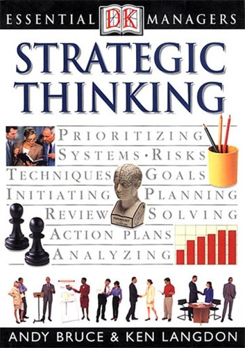 9780751327984: Strategic Thinking (Essential Managers)