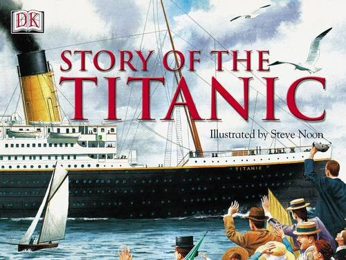 9780751328028: STORY OF THE TITANIC CASED - 1ST