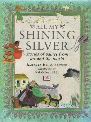 9780751328387: All My Shining Silver Collection