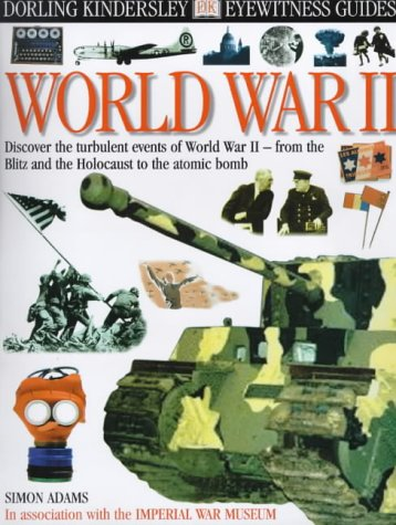 9780751328769: World War II (Eyewitness Guides)
