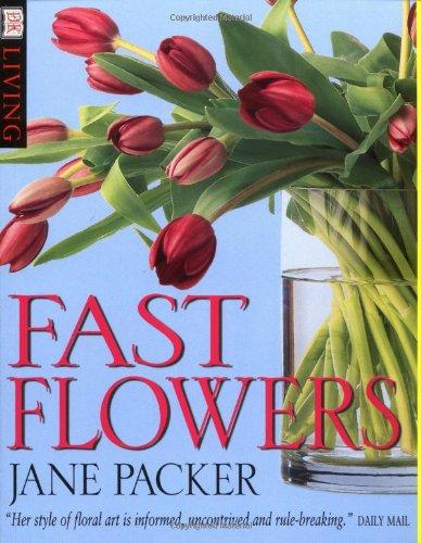 9780751329155: Fast Flowers (DK Living)