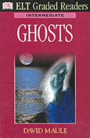Ghosts (ELT Readers) (0751329444) by Maule, David