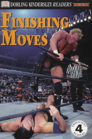 9780751329841: Finishing Moves (DK Readers Level 4)