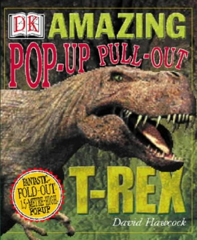 9780751330878: Amazing Pop-Up Pull-Out T-Rex