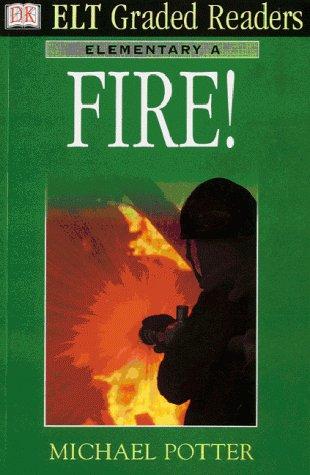 9780751331721: Fire! (ELT Graded Readers)