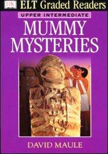 Mummy Mysteries (ELT Graded Readers): n/a