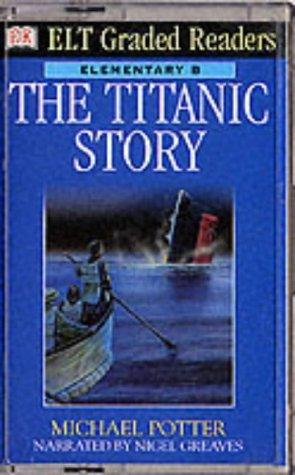 9780751332759: ELT Graded Readers:  Titanic Story (Audio Tape)