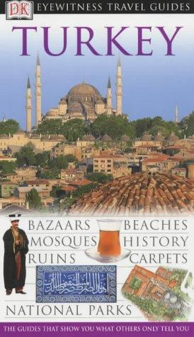 9780751333572: Turkey (DK Eyewitness Travel Guide)