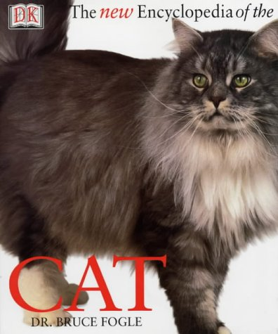 The New Encyclopedia of the Cat (0751333700) by Bruce Fogle