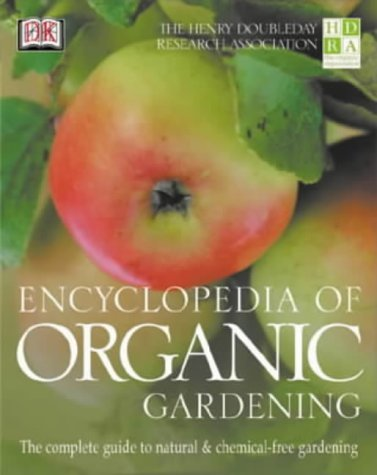 9780751333817: The HDRA Encyclopedia of Organic Gardening